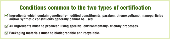Conditions common to the two types of certification